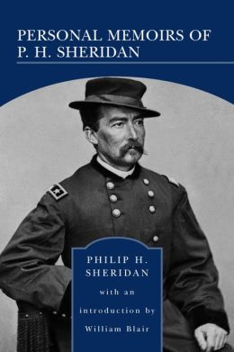 Personal Memoirs of P. H. Sheridan (Barnes & Noble Library of Essential Reading)
