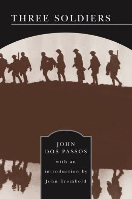 Three Soldiers (Barnes & Noble Library of Essential Reading)
