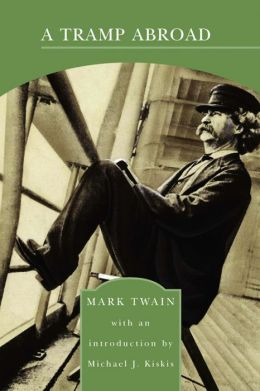 A Tramp Abroad (Barnes & Noble Library of Essential Reading)