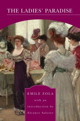 The Ladies' Paradise (Barnes & Noble Library of Essential Reading)