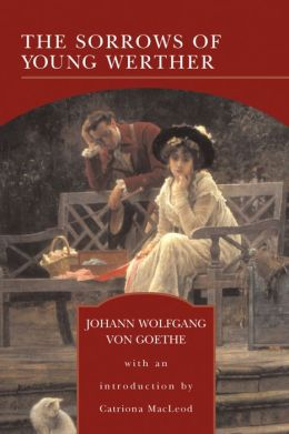 The Sorrows of Young Werther (Barnes & Noble Library of Essential Reading)
