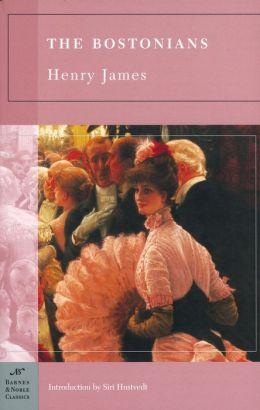 The Bostonians (Barnes & Noble Classics Series)