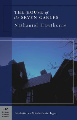 The House of the Seven Gables (Barnes & Noble Classics Series)