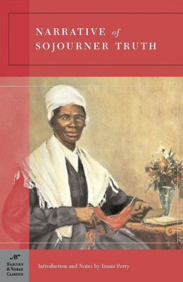 Narrative of Sojourner Truth (Barnes & Noble Classics Series)