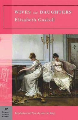 Wives and Daughters (Barnes & Noble Classics Series)