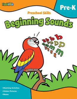 Preschool Skills: Beginning Sounds (Flash Kids Preschool Skills)