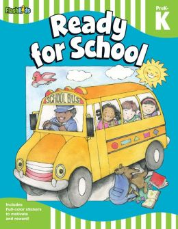 Ready for School: Grade Pre-K-K (Flash Skills)