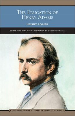 Education of Henry Adams (Barnes & Noble Library of Essential Reading)