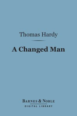 A Changed Man (Barnes & Noble Digital Library)