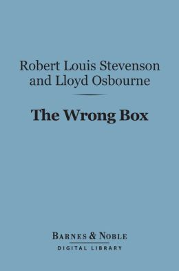 The Wrong Box (Barnes & Noble Digital Library)