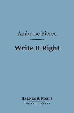 Write It Right (Barnes & Noble Digital Library)