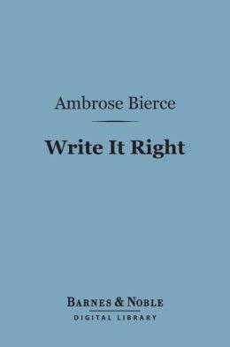Write It Right (Barnes & Noble Digital Library)
