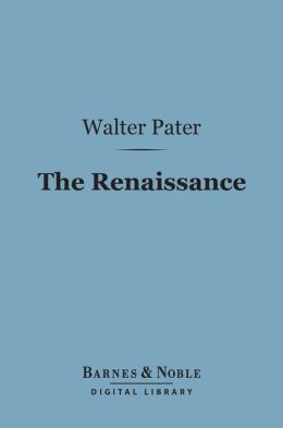 The Renaissance (Barnes & Noble Digital Library)