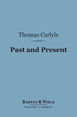 Past and Present (Barnes & Noble Digital Library)