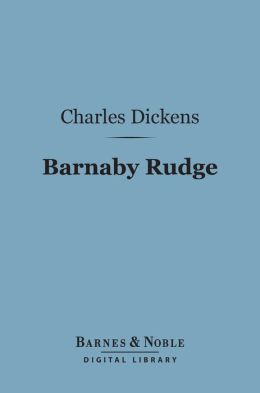 Barnaby Rudge (Barnes & Noble Digital Library)