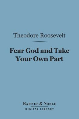 Fear God and Take Your Own Part (Barnes & Noble Digital Library)