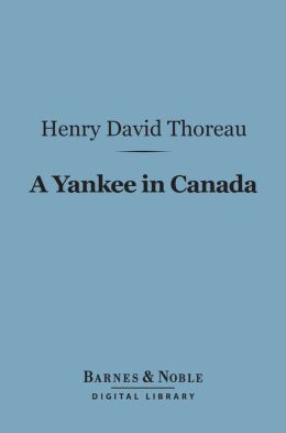 A Yankee in Canada (Barnes & Noble Digital Library)