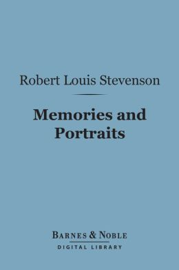 Memories and Portraits (Barnes & Noble Digital Library)