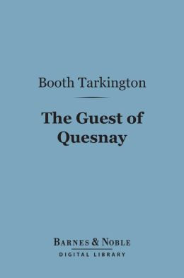 The Guest of Quesnay (Barnes & Noble Digital Library)
