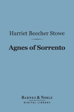 Agnes of Sorrento (Barnes & Noble Digital Library)