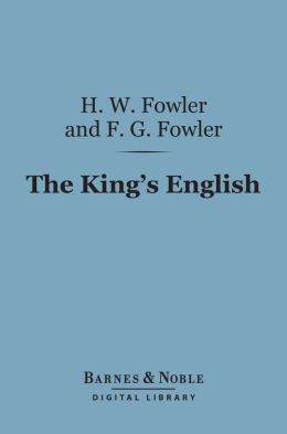 The King's English (Barnes & Noble Digital Library)