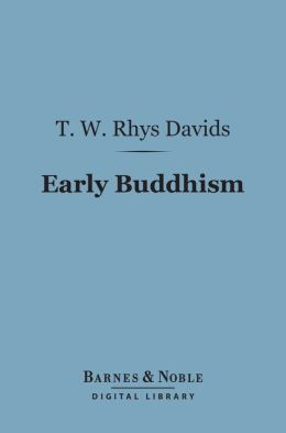 Early Buddhism (Barnes & Noble Digital Library)