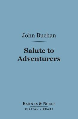 Salute to Adventurers (Barnes & Noble Digital Library)