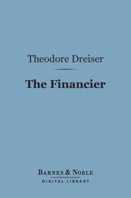 The Financier (Barnes & Noble Digital Library)