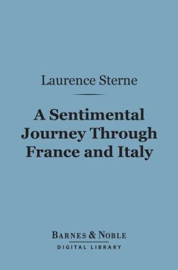 A Sentimental Journey Through France and Italy (Barnes & Noble Digital Library)