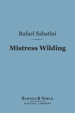 Mistress Wilding (Barnes & Noble Digital Library)