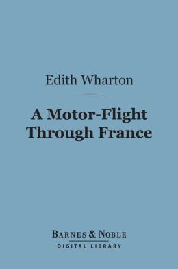 A Motor-Flight Through France (Barnes & Noble Digital Library)