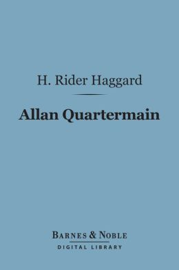 Allan Quartermain (Barnes & Noble Digital Library)