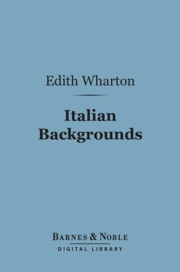 Italian Backgrounds (Barnes & Noble Digital Library)