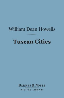 Tuscan Cities (Barnes & Noble Digital Library)