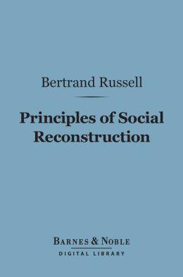 Principles of Social Reconstruction (Barnes & Noble Digital Library)