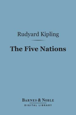 The Five Nations (Barnes & Noble Digital Library)