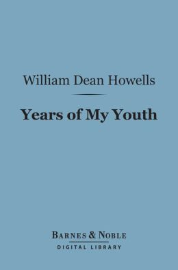 Years of My Youth (Barnes & Noble Digital Library)