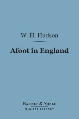 Afoot in England (Barnes & Noble Digital Library)