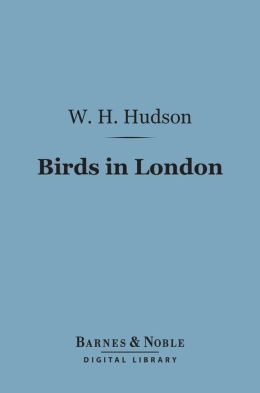 Birds in London (Barnes & Noble Digital Library)
