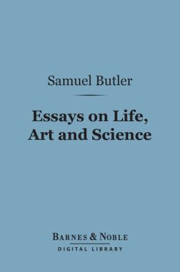 Essays on Life, Art and Science (Barnes & Noble Digital Library)