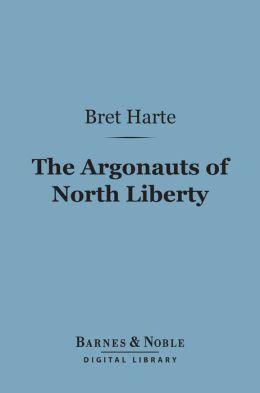 Argonauts of North Liberty (Barnes & Noble Digital Library)