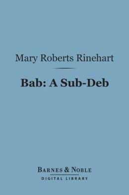 Bab: A Sub-Deb (Barnes & Noble Digital Library)