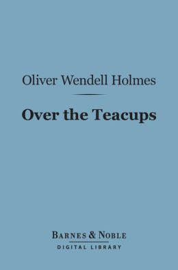 Over the Teacups (Barnes & Noble Digital Library)