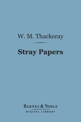 Stray Papers (Barnes & Noble Digital Library)