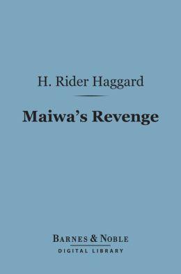 Maiwa's Revenge (Barnes & Noble Digital Library)