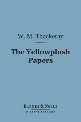 The Yellowplush Papers (Barnes & Noble Digital Library)