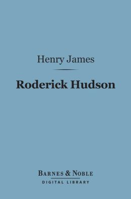 Roderick Hudson (Barnes & Noble Digital Library)
