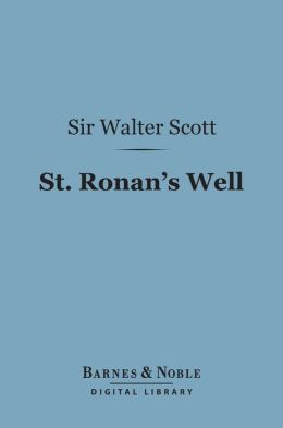 St. Ronan's Well (Barnes & Noble Digital Library)
