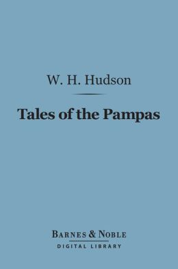 Tales of the Pampas (Barnes & Noble Digital Library)