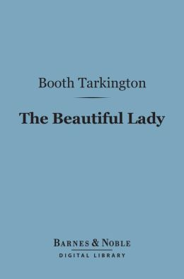 The Beautiful Lady (Barnes & Noble Digital Library)